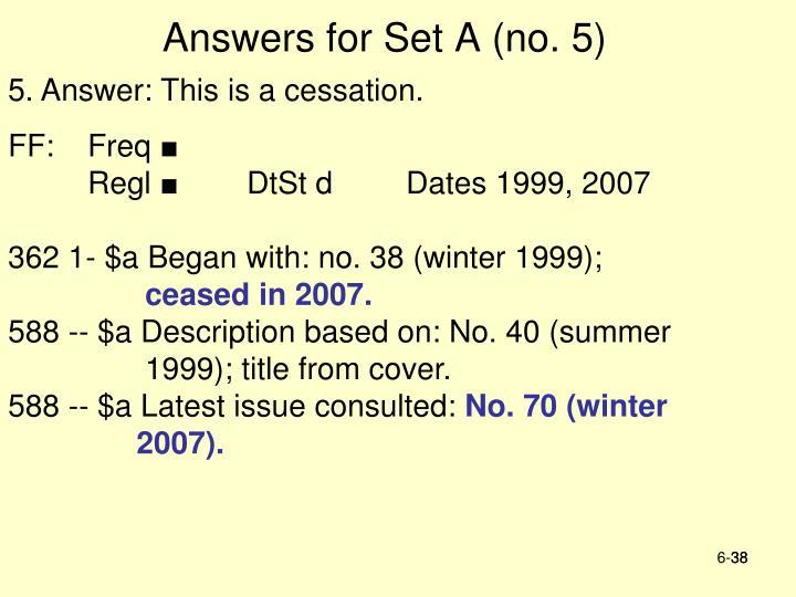 Answers for Set A (no. 5)