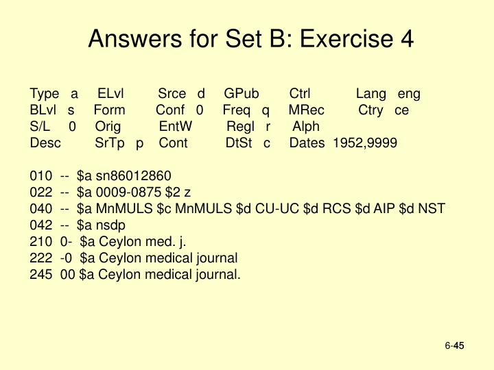 Answers for Set B: Exercise 4