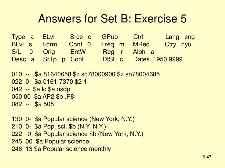 Answers for Set B: Exercise 5