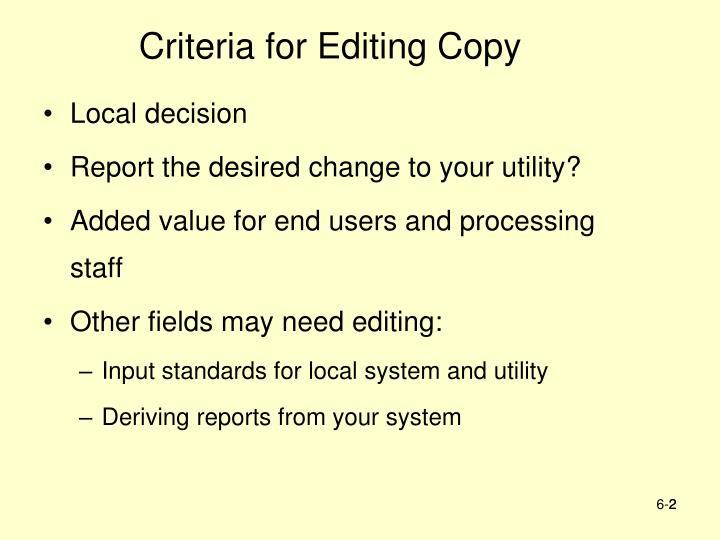 Criteria for editing copy
