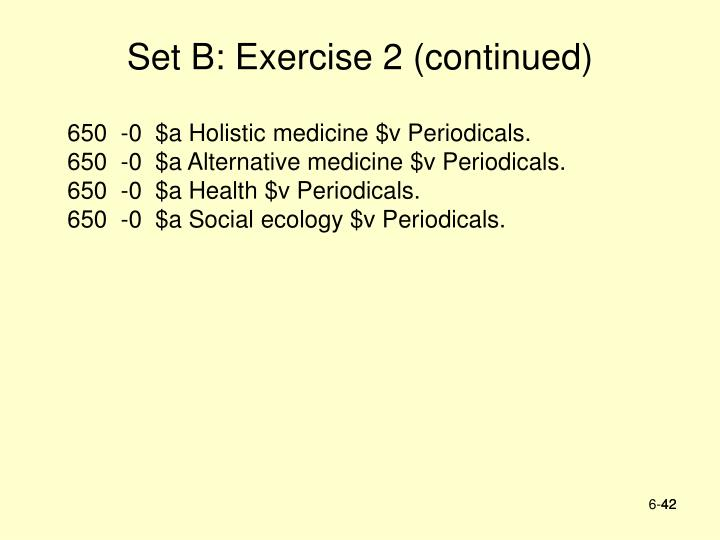 Set B: Exercise 2 (continued)