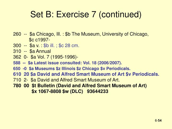 Set B: Exercise 7 (continued)