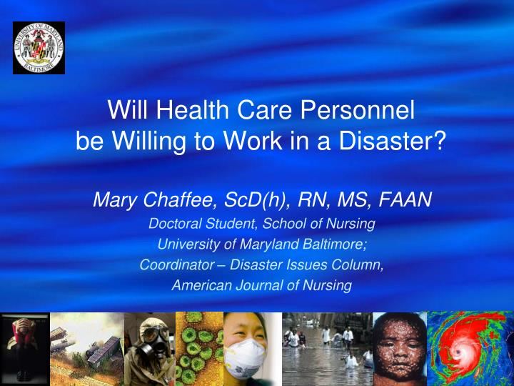 Will health care personnel be willing to work in a disaster