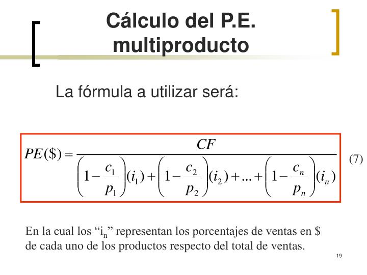 La fórmula a utilizar será: