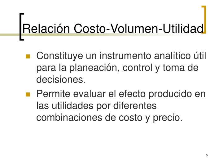 Relación Costo-Volumen-Utilidad