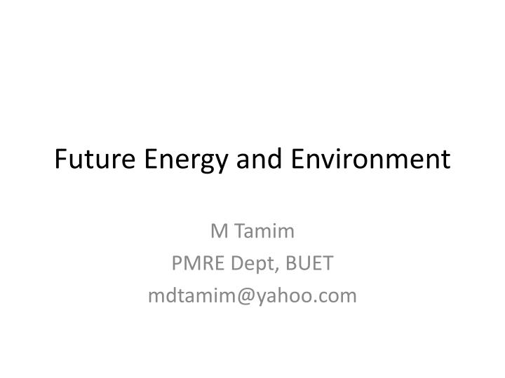 future energy and environment n.