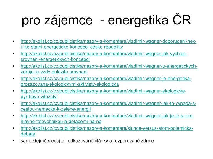 pro zájemce  - energetika ČR