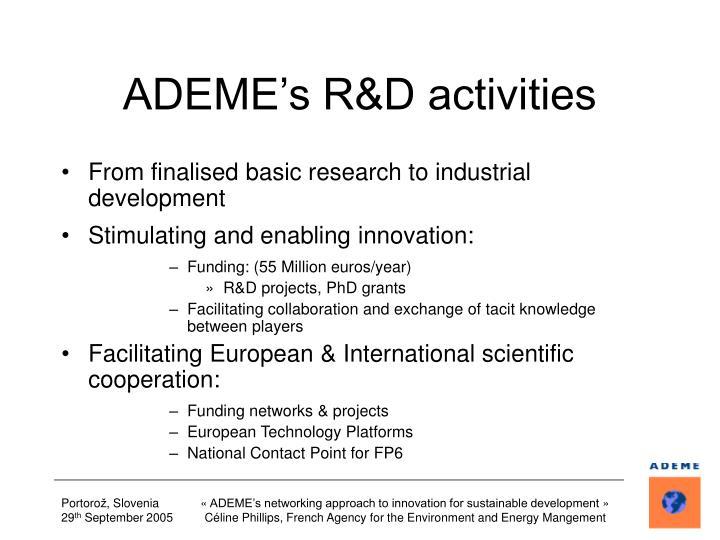 Ademe s r d activities