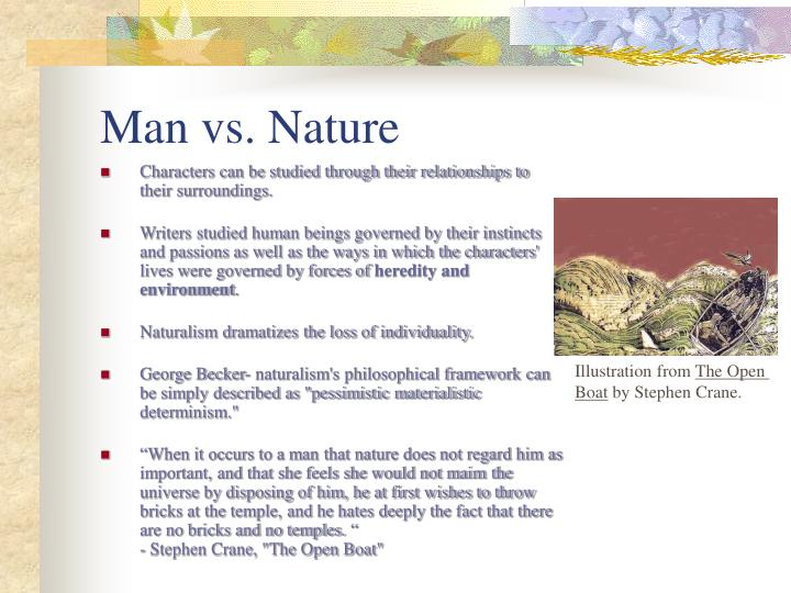the character of nature as portrayed in the open boat by stephen crane Free essay on naturalism and stephen crane's the open boat scientific objective portrayal of a natural self nature and naturalism in the open boat by.