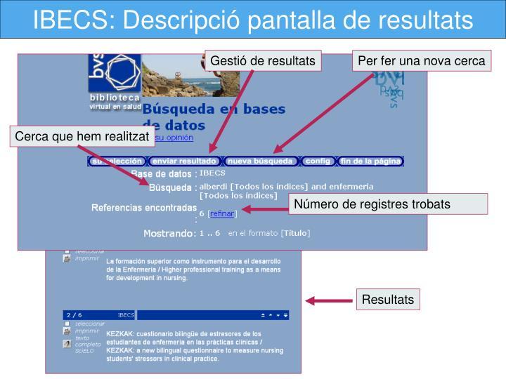 IBECS: Descripció pantalla de resultats