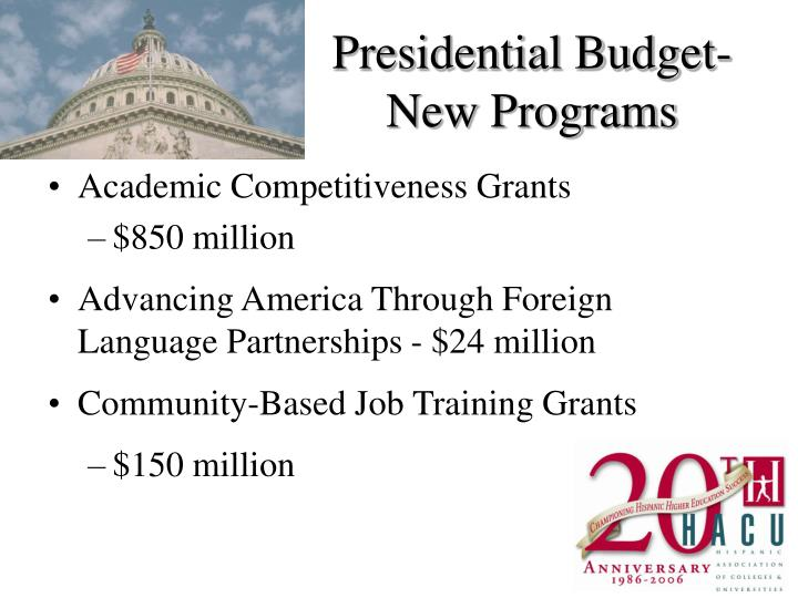 Presidential Budget- New Programs