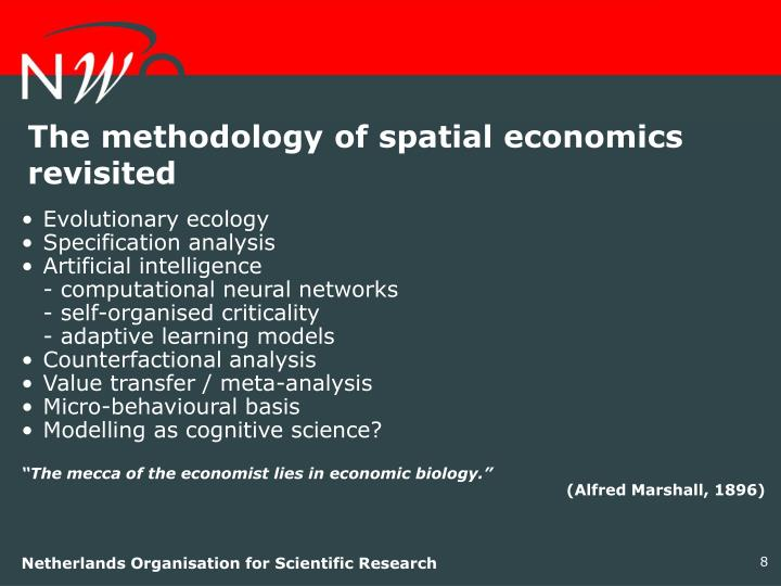The methodology of spatial economics revisited