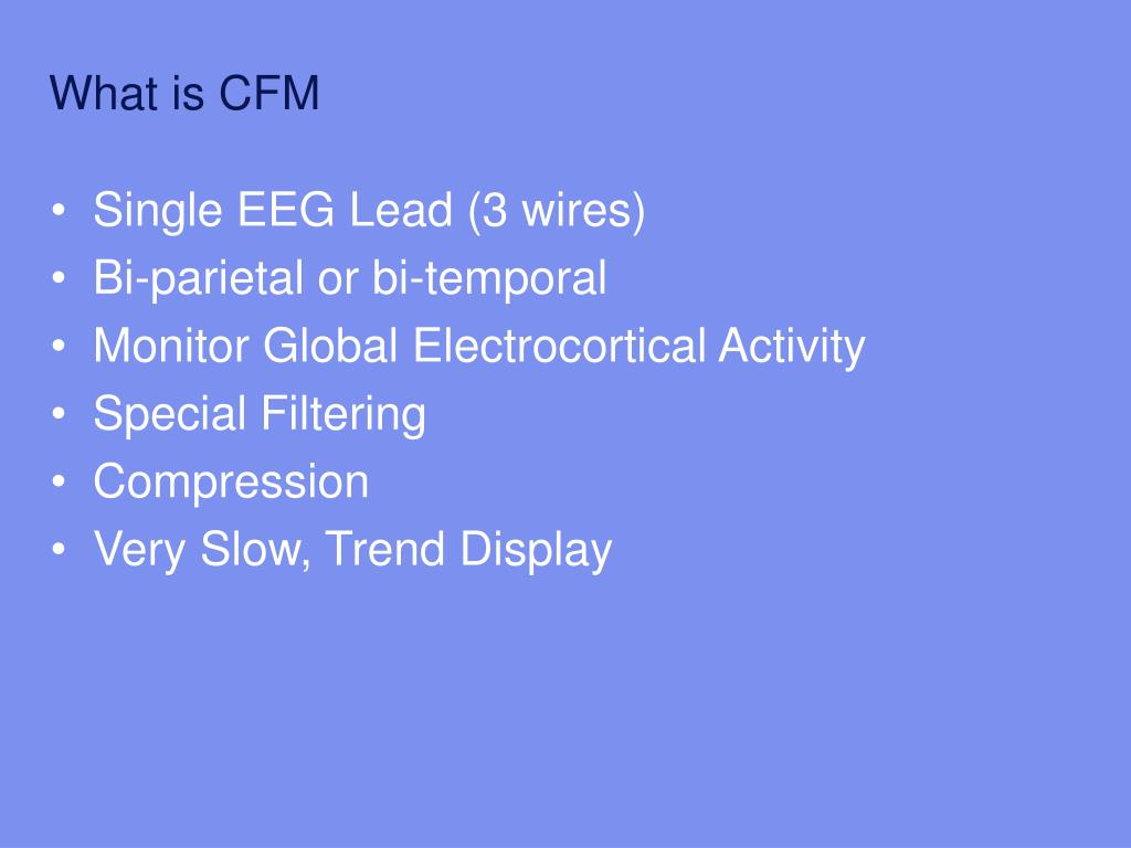 What Is Cfm >> Ppt Cerebral Function Monitoring Amplitude Integrated Eeg Aeeg
