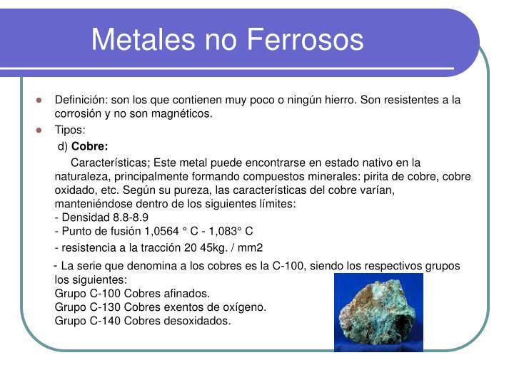 Ppt los metales powerpoint presentation id1737230 metales no ferrosos urtaz Images