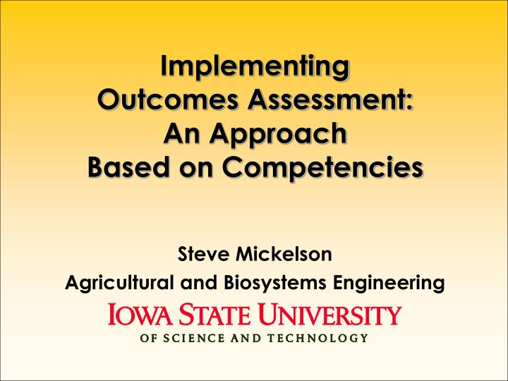 implementing outcomes assessment an approach based on competencies n.