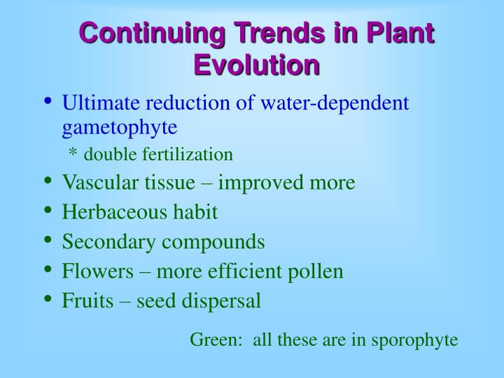 continuing trends in plant evolution n.