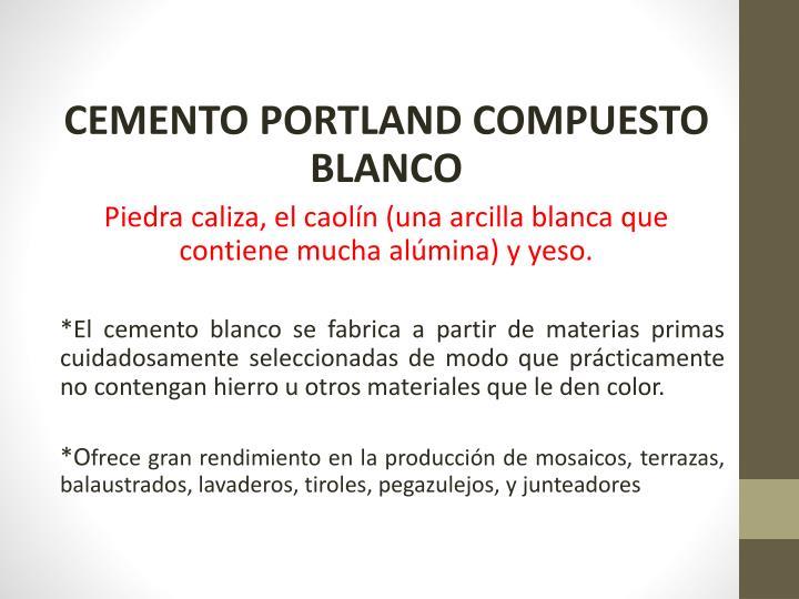 CEMENTO PORTLAND COMPUESTO BLANCO