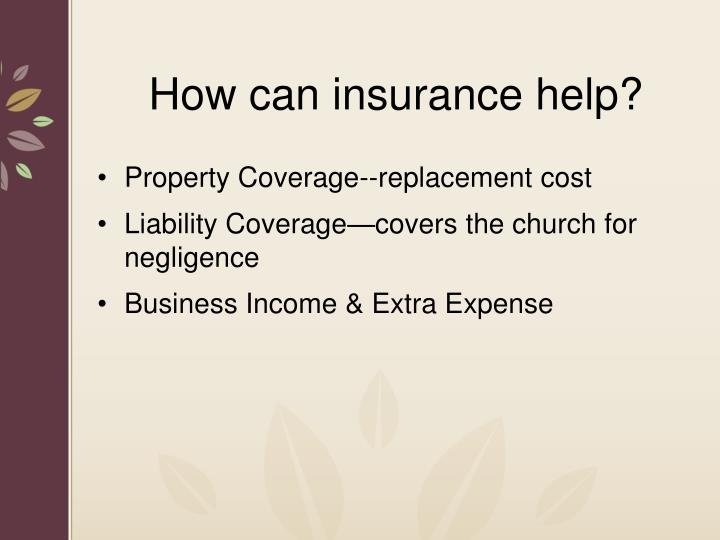 How can insurance help?