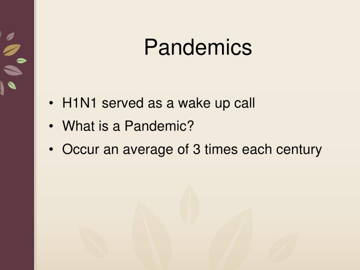 Pandemics