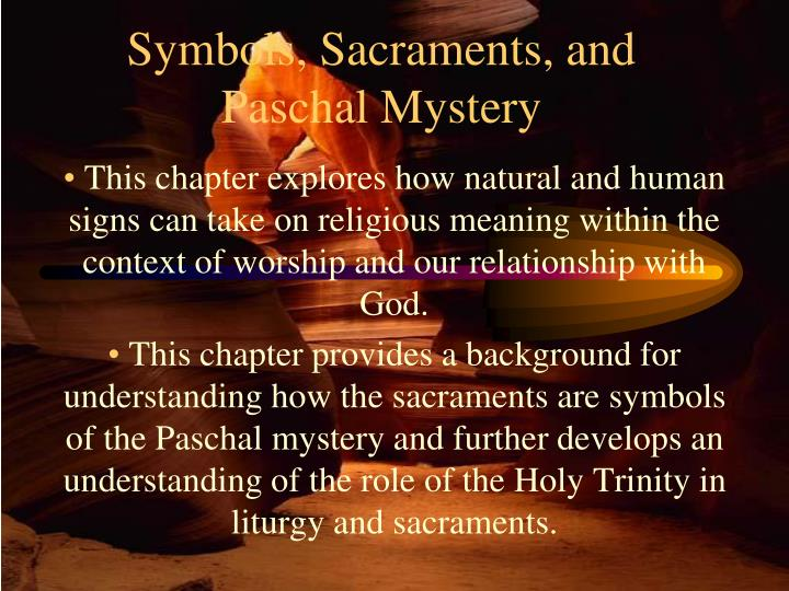 Ppt Symbols Sacraments And Paschal Mystery Powerpoint