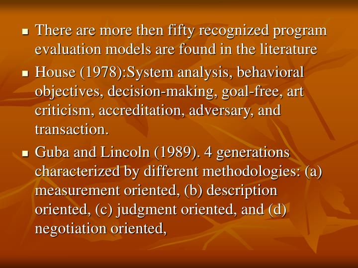 evaluation theory and model Evaluation for education, learning and change – theory and practice evaluation is part and parcel of educating – yet it can be experienced as a burden and an unnecessary intrusion we explore the theory and practice of evaluation.