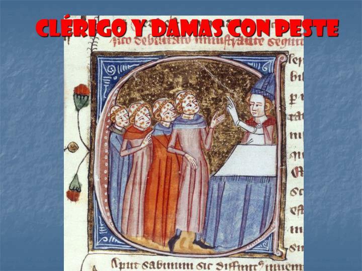 Clérigo y damas con peste