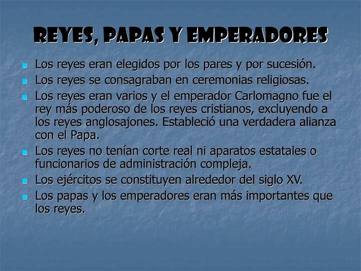 Reyes, Papas y Emperadores