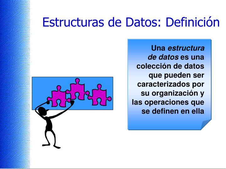 Estructuras de datos definici n