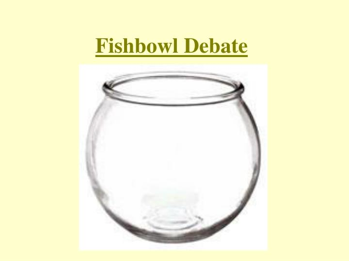 Fishbowl Debate