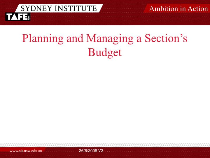 Planning and managing a section s budget