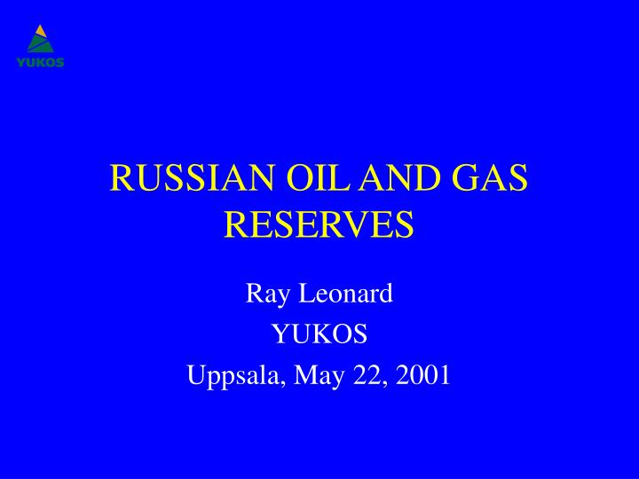 russian oil and gas reserves n.