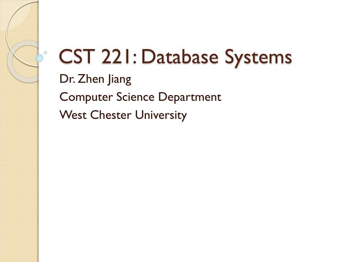 cst 221 database systems n.