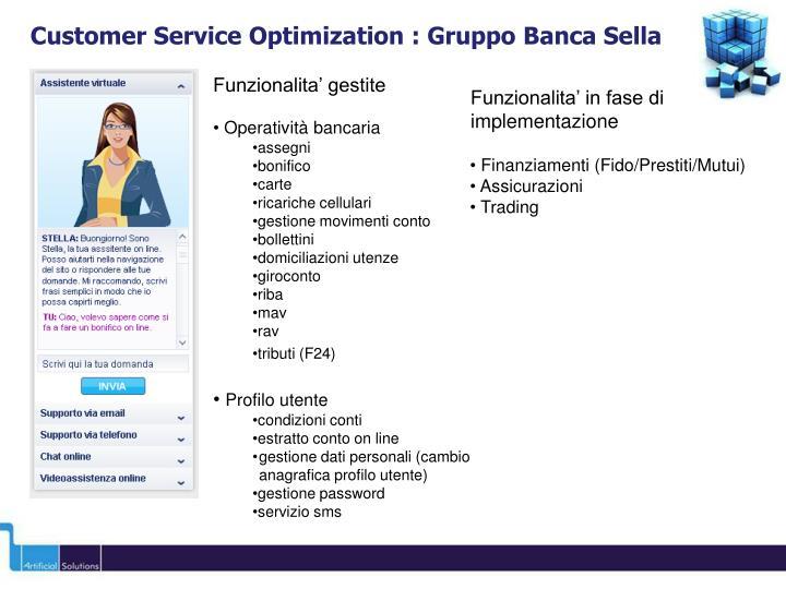 Customer Service Optimization : Gruppo Banca Sella