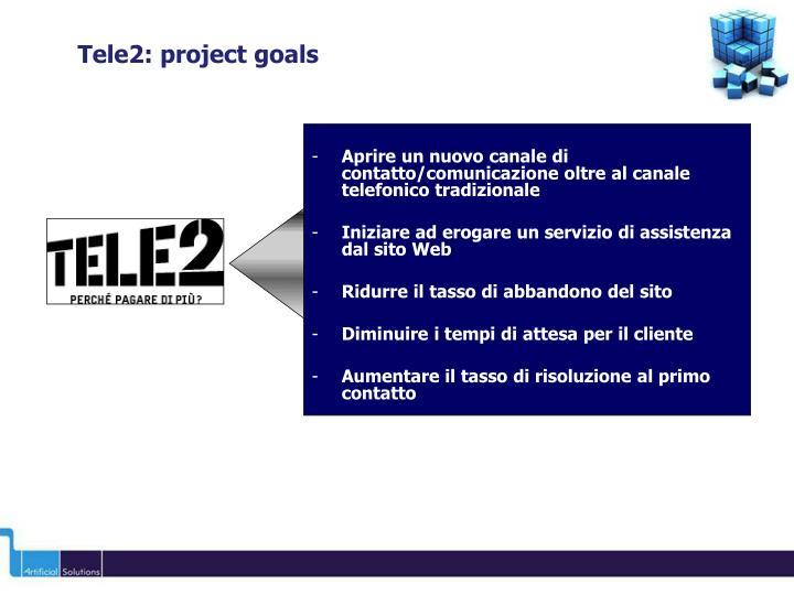 Tele2: project goals
