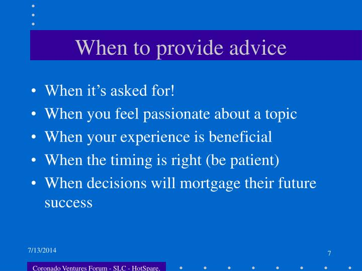 When to provide advice