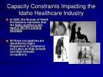 capacity constraints impacting the idaho healthcare industry