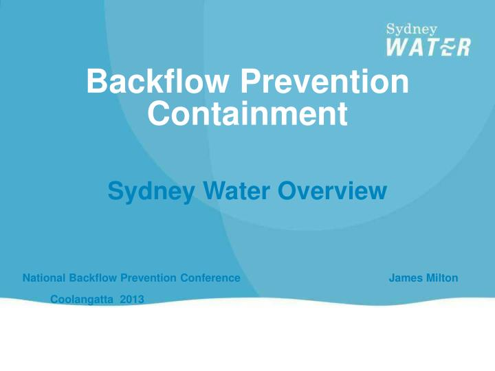 Backflow prevention containment