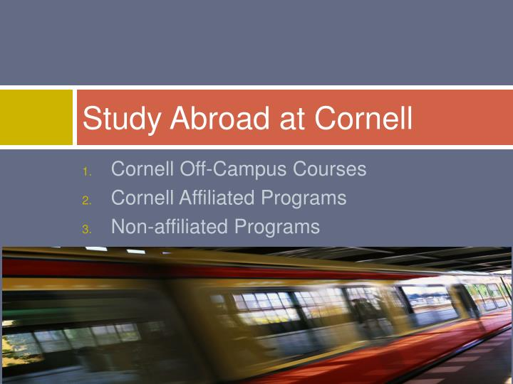 Study abroad at cornell