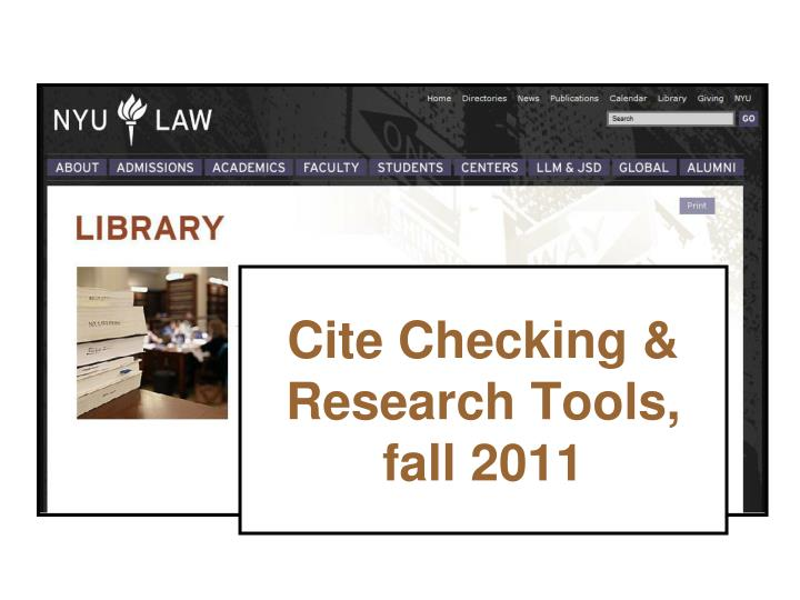 cite checking research tools fall 2011 n.