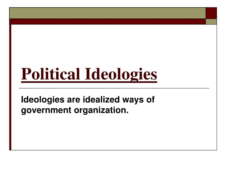 government ideologies Political ideology definition: (1) a set of beliefs and ideas that one can apply onto policies and events one's political moral code and world view.
