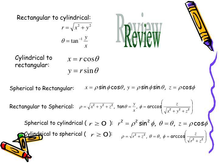 Rectangular to cylindrical: