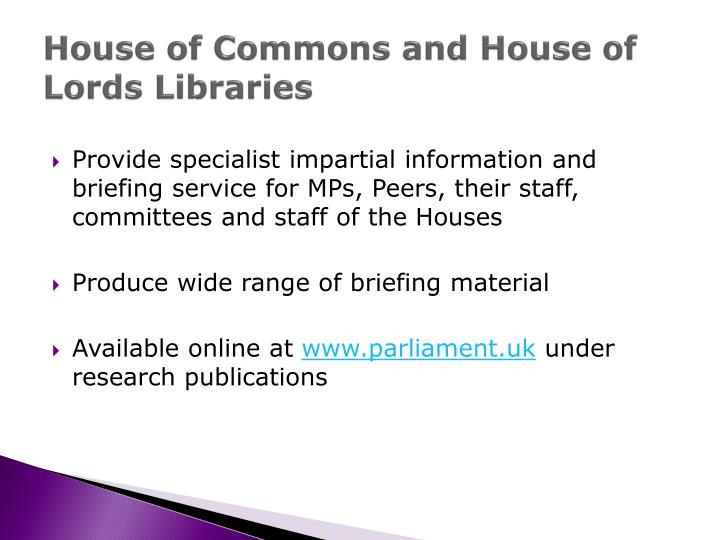 House of Commons and House of Lords Libraries