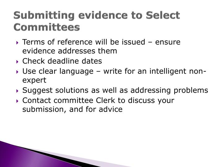 Submitting evidence to Select Committees