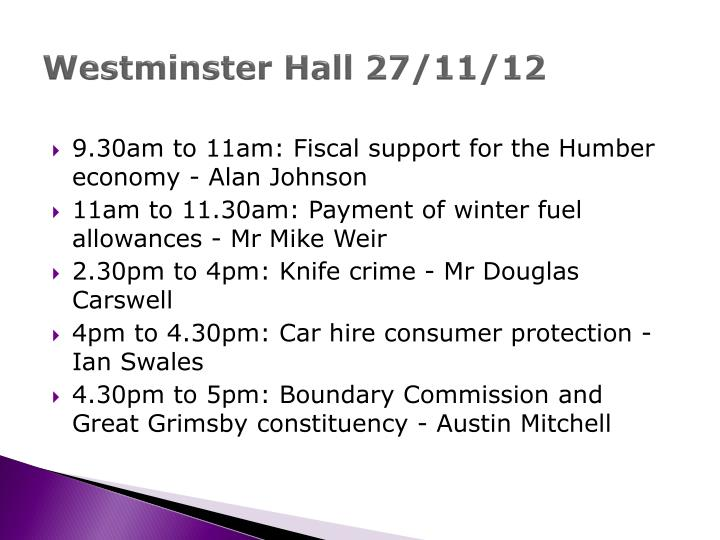 Westminster Hall 27/11/12