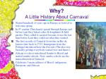 why a little history about carnaval