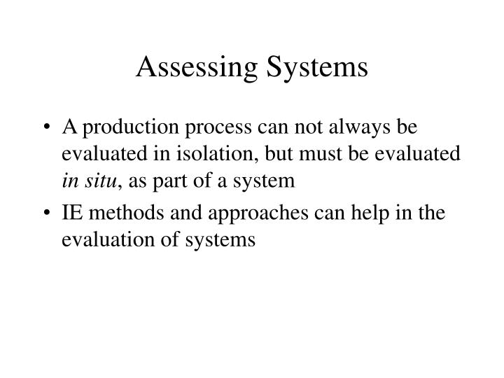 Assessing Systems