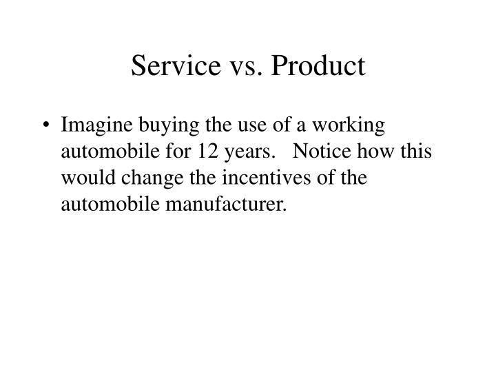 Service vs. Product