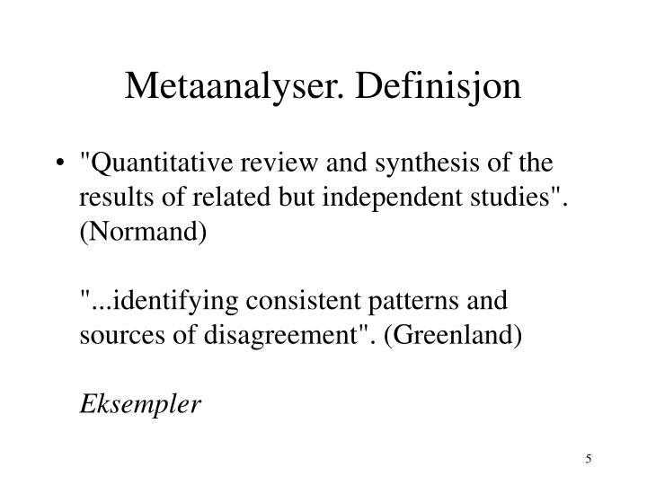 Metaanalyser. Definisjon