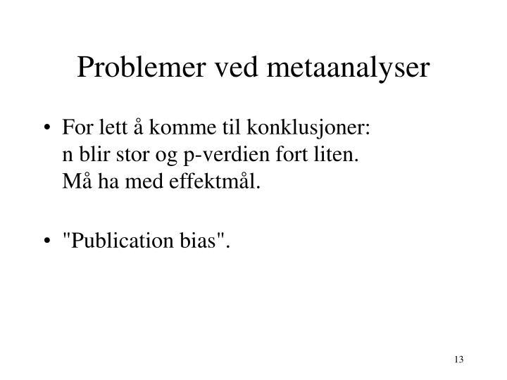 Problemer ved metaanalyser