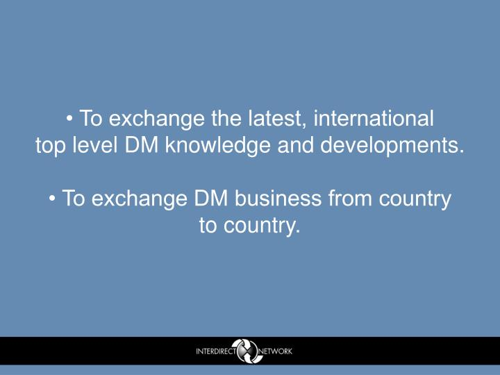 • To exchange the latest, international